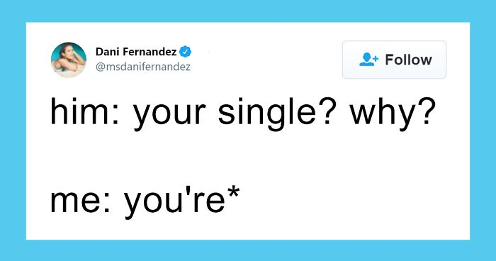 50 Of The Most Spot-On Memes That Sum Up What It's Like To Be Single
