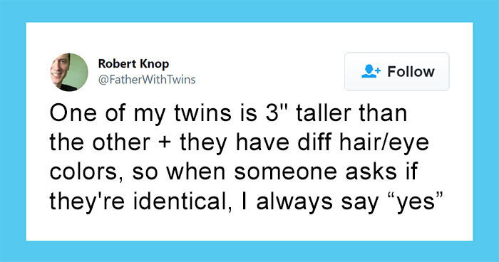 35 Of The Funniest Tweets About Being A Parent To Twins