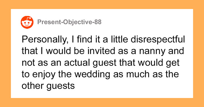 Woman Asks If She's Wrong To Refuse A Wedding Invitation Where She Is Expected To Babysit All The Kids For Free