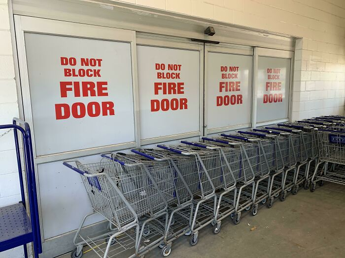 If Only There Was Some Indication That This Door Shouldn't Be Blocked. Have A Lowes Safe Day!