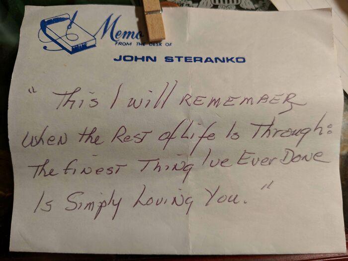 Esta es la última nota que mi abuelo le dejó a mi abuela antes de morir. La adjuntó a su testamento porque sabía que sería la única vez que ella la encontraría