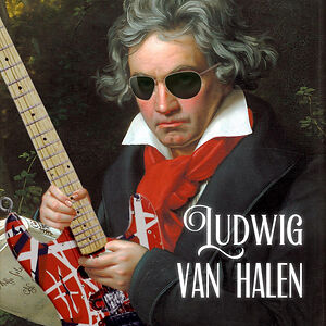Ludwig Van Halen