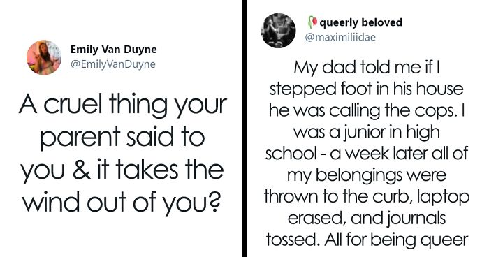 People Are Sharing The Cruelest Things Their Parents Have Said To Them In A Viral Twitter Thread