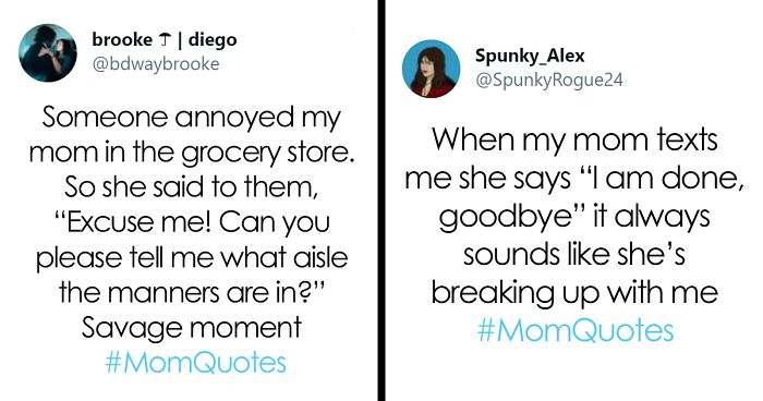 55 Of The Funniest And Weirdest Mom Quotes, Shared For Jimmy Fallon's New Hashtag Challenge