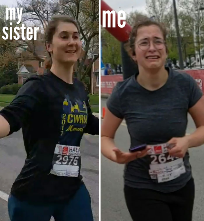 """My Sister: """"You Can Do The Half-Marathon With Me! Trust Me, It's Not That Bad."""" My Sister vs. Me"""