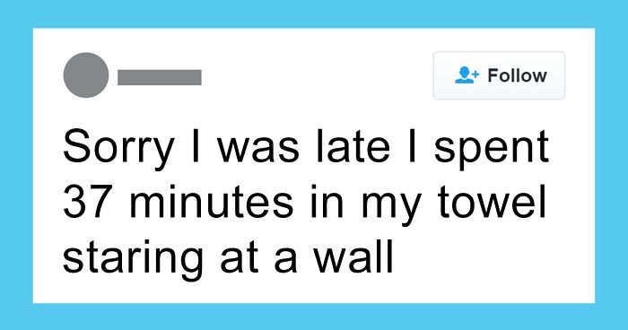 45 Things People Said That Were Oddly Specific Yet So Accurate