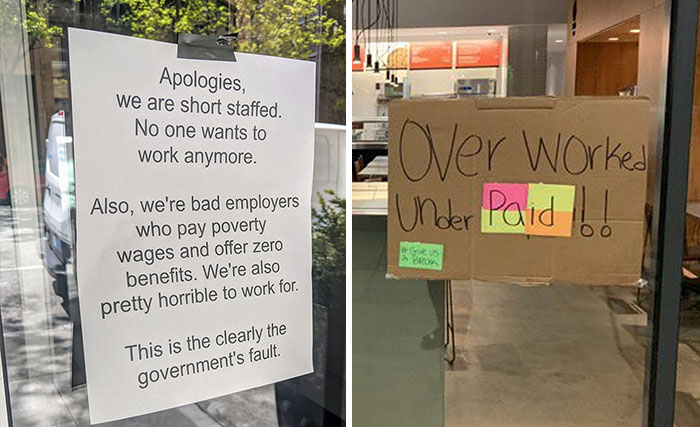 Workers Make Truthful Signs About Why Employers Are Facing Staff Shortages