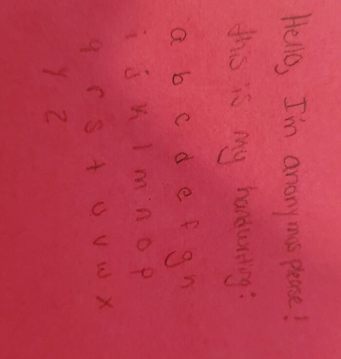 Here Is My Handwriting! Sorry It Is Sideways, I Don't Know Why It Is