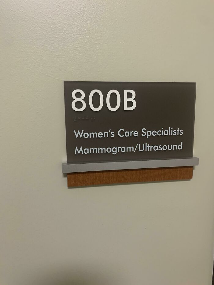 """At My Hospital, The Room Number For Mammogram Tests Spells Out """"Boob"""""""