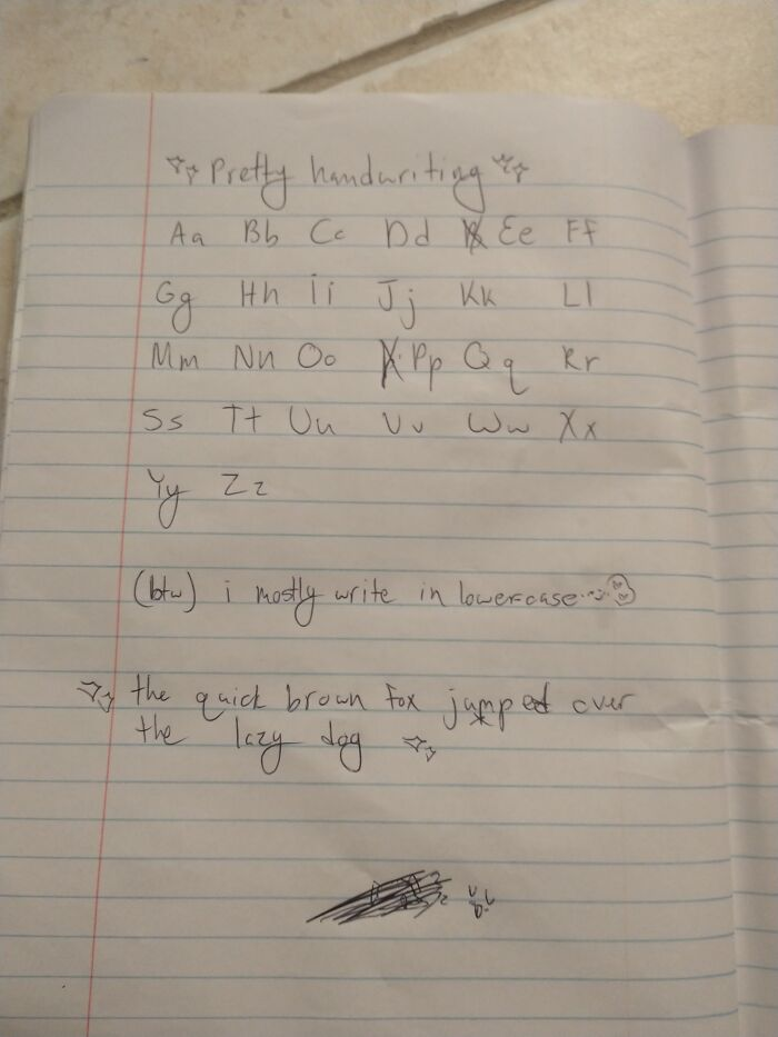 My Handwriting Is Usually Much More Sloppier ;)