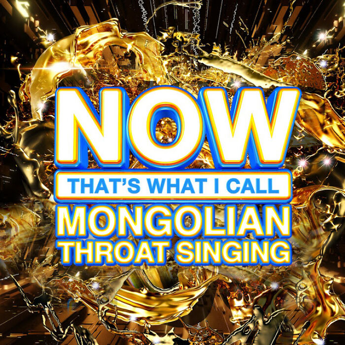 Now That's What I Call Mongolian Throat Singing - Various Artists