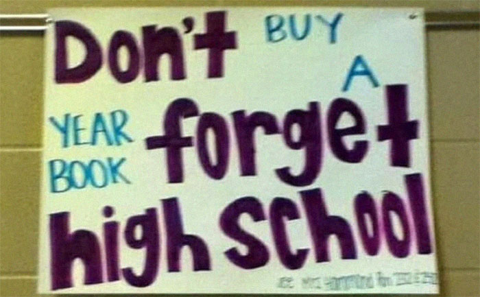 Don't Forget High School Buy A Yearbook