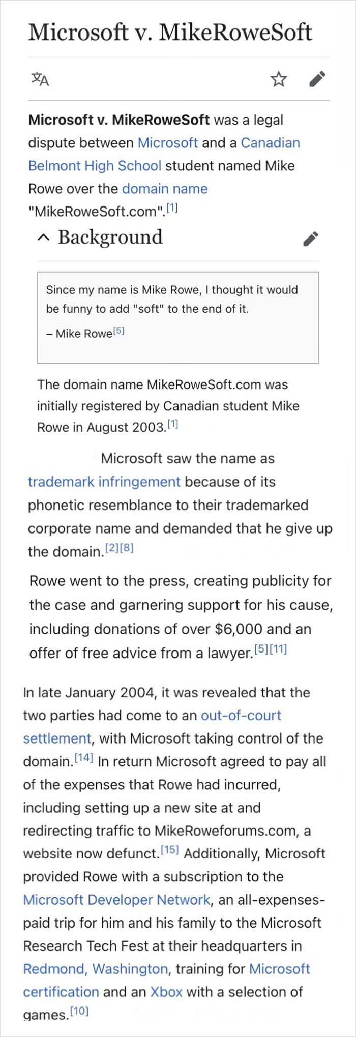 In 2003, A High Schooler Named Mike Rowe Had His Website Cease-And-Desisted By Microsoft. Eventually, After Media Attention, The Tech Giant Gave Him A Settlement Including A Trip To Microsoft Tech Fest And An Xbox