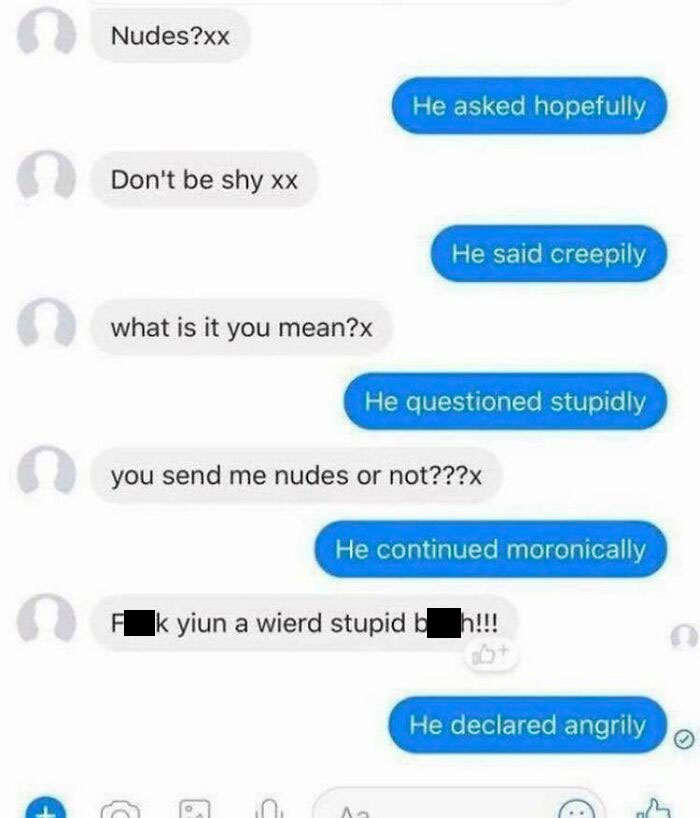 """Nudes?"" He Asked Hopefully"