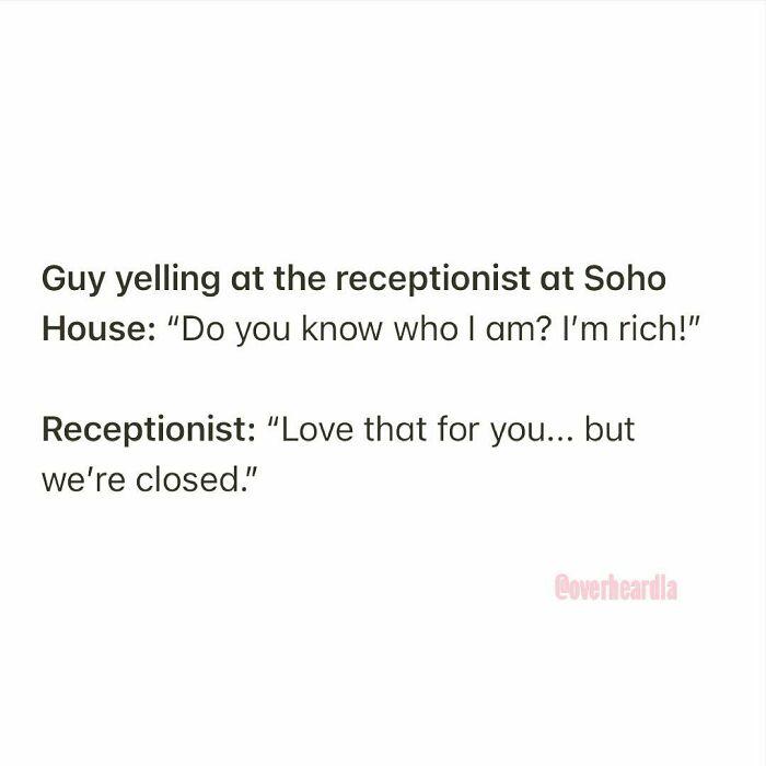 Soho House. Weho. 😚😠 overheard By @officialoliviaj 📥 #financialadvisor #overheardla