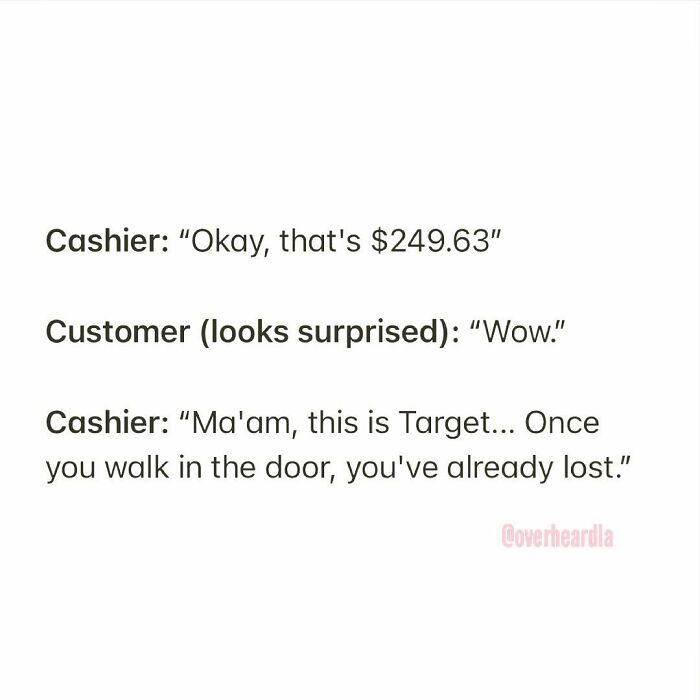 Target. Pasadena. 😓💸 overheard By @denisha3000 📥 #loserbaby #overheardla