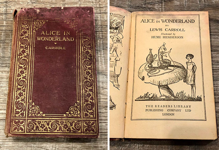 My Grandmother Unfortunately Passed This Year. This Is Her Copy Of Alice In Wonderland I Inherited