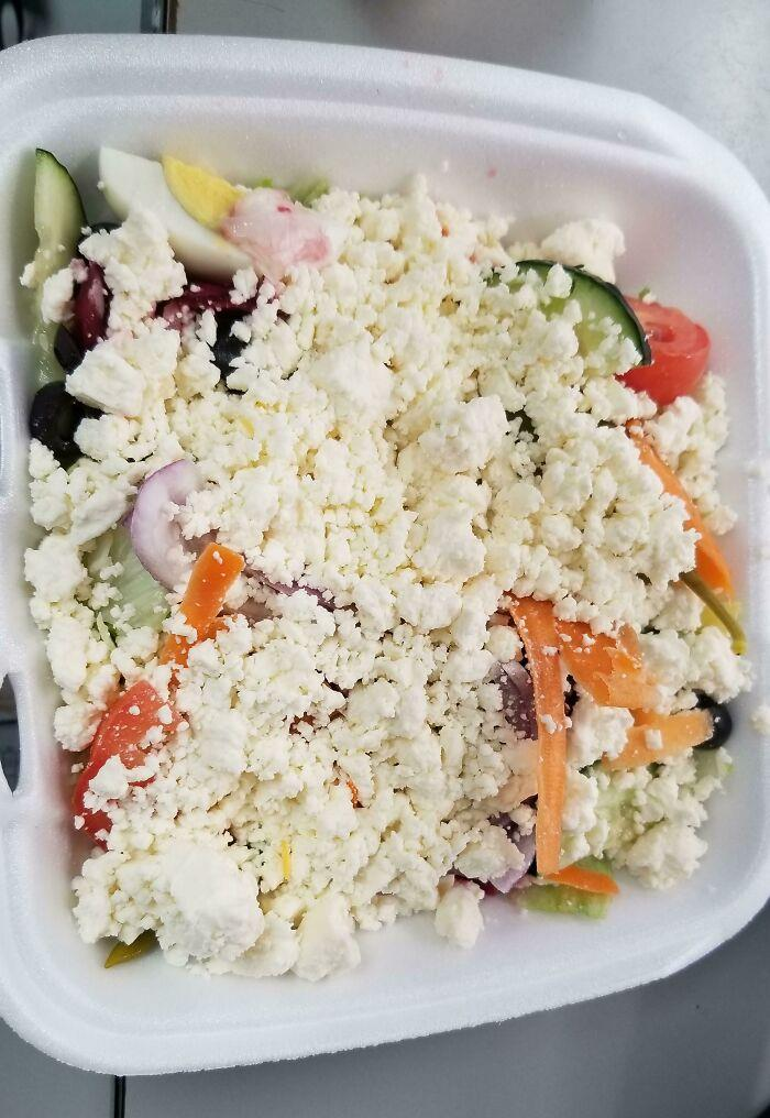 I Asked For A Little Extra Feta On My Salad