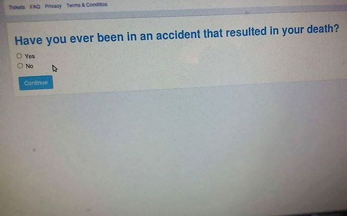 Ah Yes, I Must Be A Zombie To Be Filling Out This Insurance Application