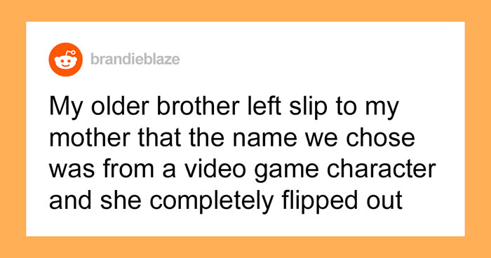 Grandma Refuses To Acknowledge Her First Grandchild As Family Because He's Named After A Video Game Character