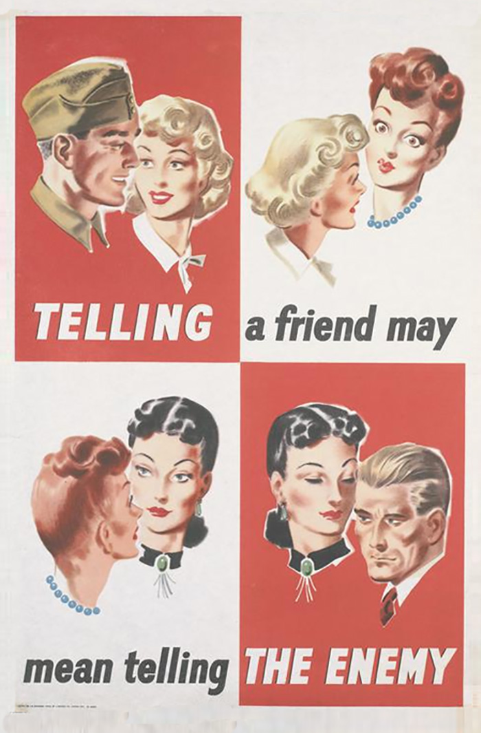 """""""Telling A Friend May Mean Telling The Enemy"""" - UK, Wwii."""