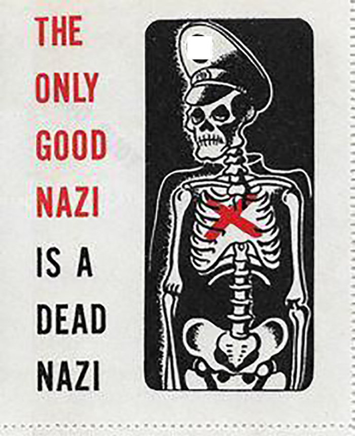 The Only Good Nazi Is A Dead Nazi 1945