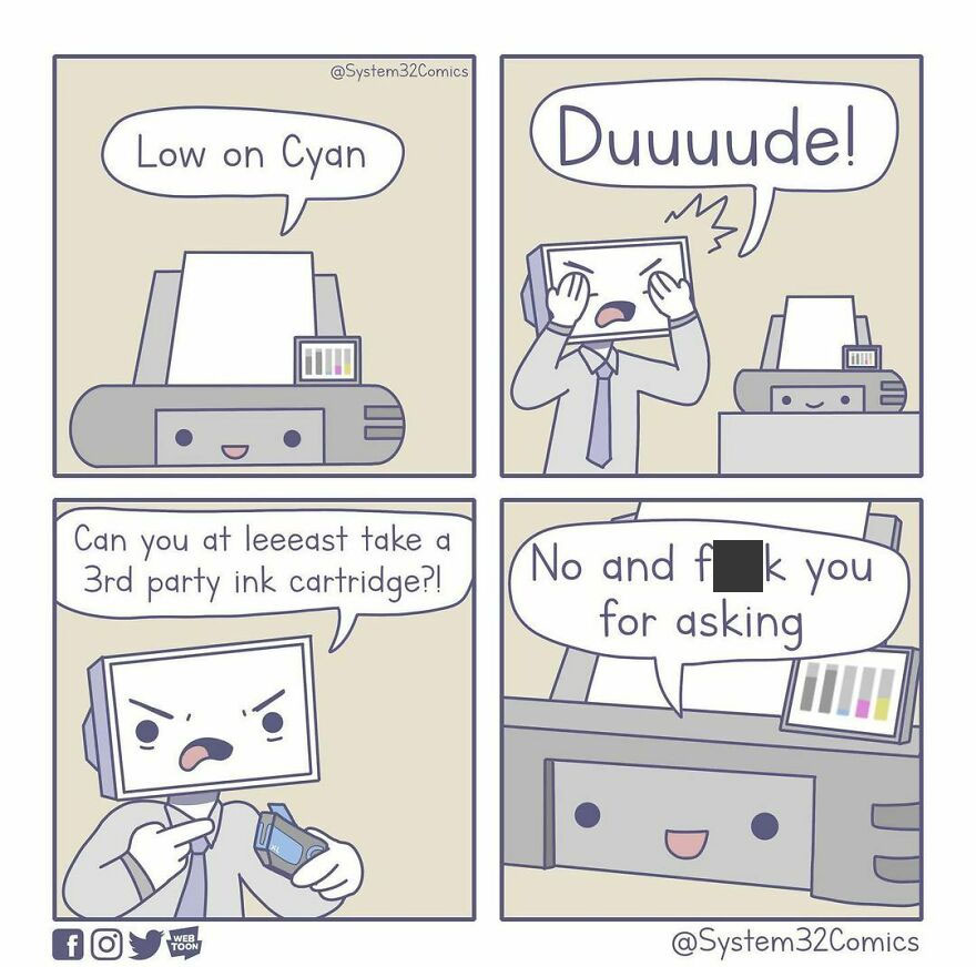 A New Comic! Comment Below What You Think About My New Printer Comic! enjoy My Comics? Follow Me If You Want To See More :) sharing And Reposting Is Allowed, But Please Credit Me. this Comic Is By Me (System32comics) #funny #comic #comics #instacomics #humor #comedy #jokes #computer #pc #memes