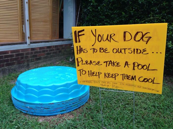 Saw This While Walking Through A Small Town In VA - It's Nice To Know That Someone Is Looking Out For All The Pups In This Summer Heat
