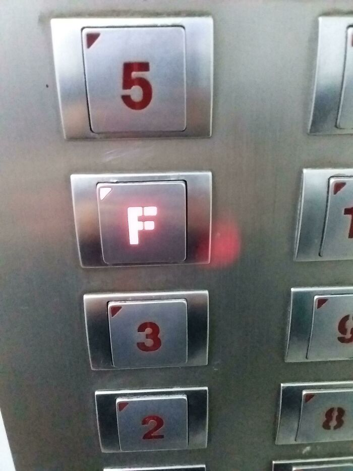 In Some Asian Countries (Korea) The 4th Floor Button In The Elevator Is 'F' Because It 4 Sounds Same As 'Death'. When I Go Home I Always Have To Pay Respect