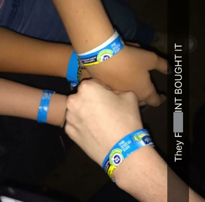 Snuck Into Vip Section Of A Concert. We Noticed The Special Wristbands Looked Awfully Simaler To Our Water Bottle Wrappers