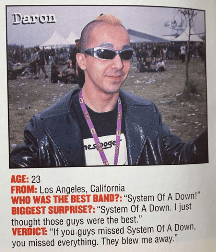 Daron Malakian (Guitarist Of System Of A Down) Pretending To Be A Random Fan And Telling A Magazine How Great The Band Is (1999)