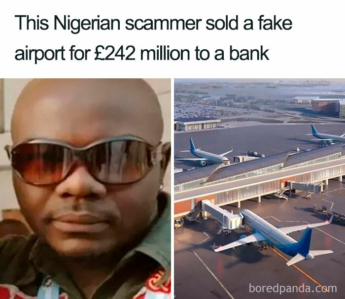 The Story Of Emmanuel Nwude And The Imaginary Airport Isn't As Simple As Those Emails You Get From Time To Time Asking For Your Bank Details, But The Essential Elements – Nigeria And Scamming Are Present And Correct