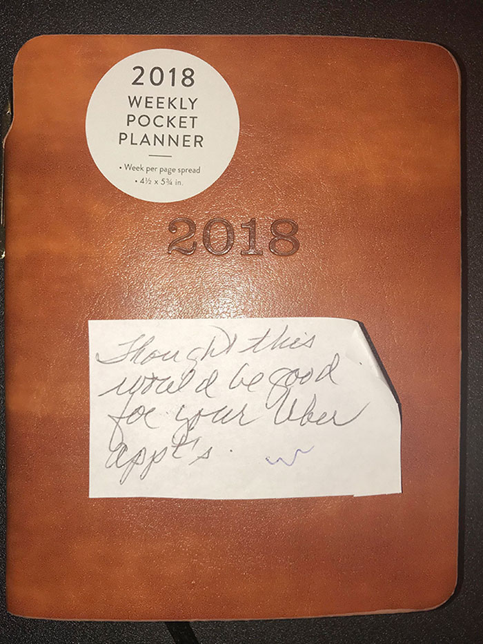 """My Grandma Knows I'm An Uber Driver But Doesn't Know How It Works. She Got Me This Planner And Wrote """"Thought This Would Be Good For Your Uber Appt's"""""""