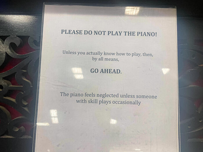 Went To Museum And They Had A Working Piano They Had This Sign