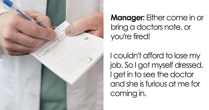 """Doctor Writes """"The Most Passive-Aggressive Note"""" To Sign Off An Employee For 2 Weeks Instead Of 2 Days After Her Jerk Manager Illegally Threatens To Fire Her"""