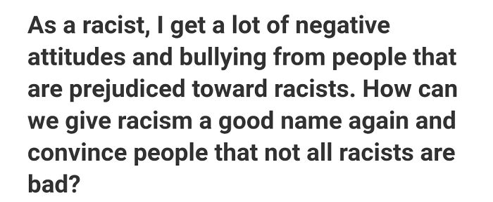 Not All Racists Are Bad