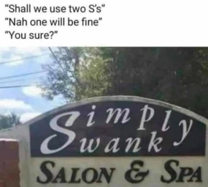 The Sign Maker Knew