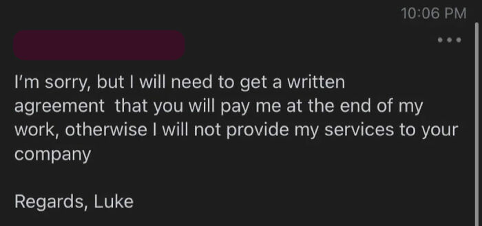 Company Wants This Guy Working Free Of Charge Until They Decide To Pay, Calls Him A 'Shyster' When He Refuses