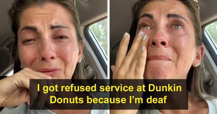 Woman Can't Hold Back Tears After Being Refused Service At Dunkin' Donuts Because She's Deaf, Raises Awareness On How Hard Deaf People Have It During The Pandemic