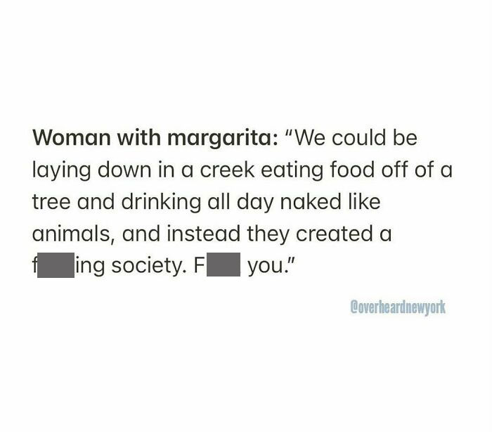 ** @overheardnewyork playa Betty's. Uws. 🌳🦄 overheard By @jazziefeet 📥 #fuckingsociety #overheardnewyork #overheardla