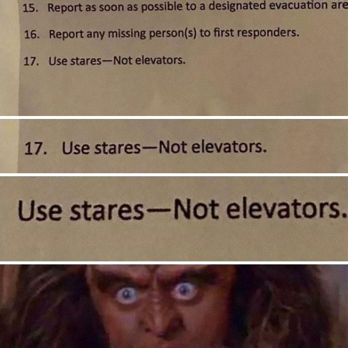 Use Stares - Not Elevators