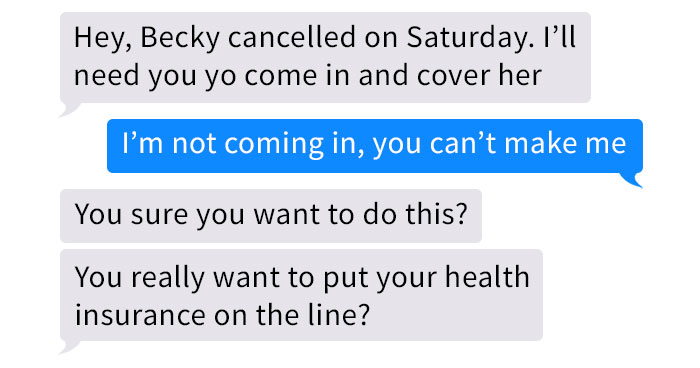 Boss Threatens Overworked Employee With Health Insurance, They Quit And Get A Lawyer Involved