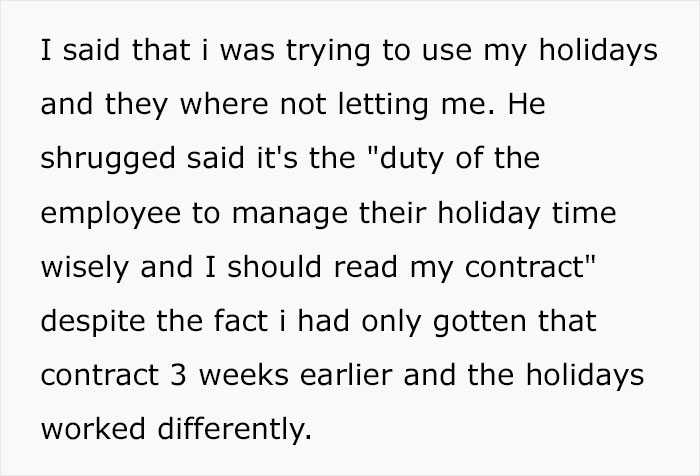 Company Doesn't Allow Employee To Take Their Vacation But Refuses To Pay For Them Too, So The Employee Reads The Contract And Finds A Malicious Solution