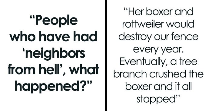 """Someone Asks People Who Have Had """"Neighbors From Hell"""" What Happened?' And They Deliver 30 Of Their Stories"""